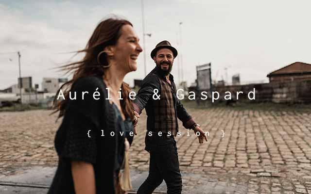 Aurélie & Gaspard – Séance couple à Bordeaux: un air bohème de renouveau et de liberté…